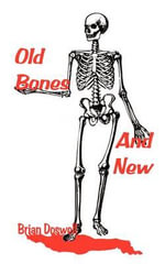 Old Bones and New - Brian Doswell