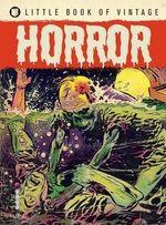 Little Book of Vintage : Horror - Tim Pilcher