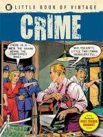 Little Book of Vintage Crime : Little Book of Vintage - Tim Pilcher