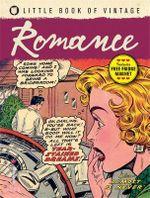 Little Book of Vintage Romance : Little Book of Vintage - Tim Pilcher