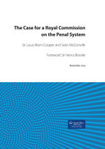 The Case for a Royal Commission on the Penal System - Louis Blom-Cooper