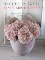 Rachel Ashwell Shabby Chic Interiors - Rachel Ashwell
