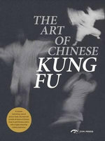 The Art of Chinese Kung-Fu - Zhang Zheyi