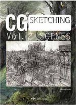 CG Scenes: Volume 2 : From Sketch to Finish - Dopress Books