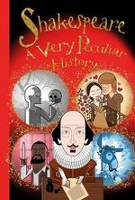 William Shakespeare : Very Peculiar History - Jacqueline Morley