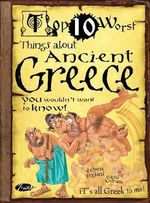 Things About Ancient Greece You Wouldn't Want to Know : Top Ten Worst - Victoria England