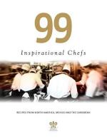 99 Inspirational Chefs