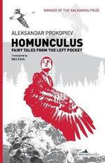 Homunculus : Fairy Tales for Adults - Aleksandar Prokopiev