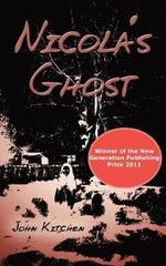 Nicola's Ghost - John Kitchen