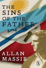 The Sins of the Father : Vagabonds - Allan Massie