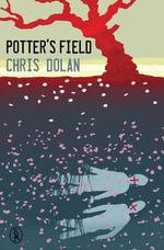 Potter's Field : Vagabonds - Chris Dolan