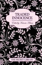 Traded Innocence : The Secret Library - Toni Sands