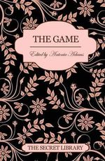 The Game : The Secret Library - Antonia Adams