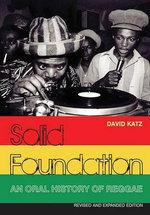 Solid Foundation : An Oral History of Reggae - David Katz