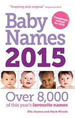 Baby Names 2015 : Over 8,000 of This Year's Favourite Names - Ella Joynes