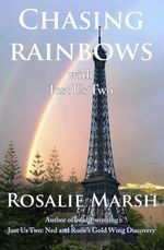 Chasing Rainbows : With Just Us Two - Rosalie Marsh