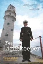 The Lightkeeper : A Memoir - Gerald Butler