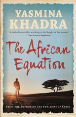 The African Equation - Yasmina Khadra