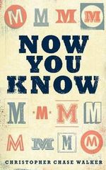 Now You Know - Christopher Chase Walker