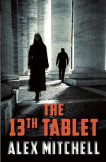 The 13th Tablet - Alex Mitchell
