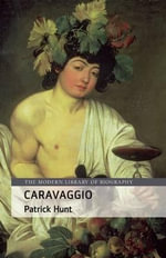 Caravaggio : Design, Landscape Painting, and Tourism, 1700-1840 - Patrick Hunt