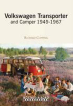 VW Transporter and Camper 1949-1967 - Richard Copping