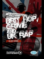 Paid In Full? : An Introduction to Brit-Hop, Grime and UK Rap - Alex Ogg