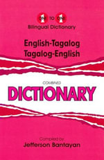 English-Tagalog & Tagalog-English One-to-One Dictionary : One-to-One - J. Bantayan