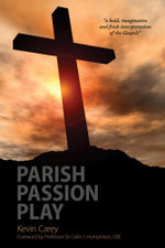Parish Passion Play - Kevin Carey