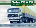 Volvo F10 & F12 at Work : 1977-83 - Patrick W. Dyer