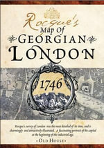 Rocque's Map of Georgian London, 1746 : Detailed Street Map - John Rocque