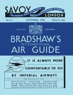 Bradshaw's International Air Guide, 1934 : Politics and Economics in a Volatile World - George Bradshaw
