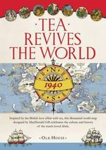 Gill's Tea Revives the World Map, 1940 - MacDonald Gill