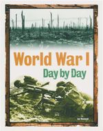 World War I : Day by Day - Ian Westwell