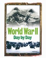 World War II Day by Day - Anthony Shaw