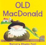 Old MacDonald : Nursery Rhyme Fun!
