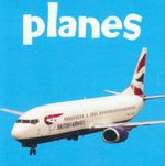 Planes : Things that Go!