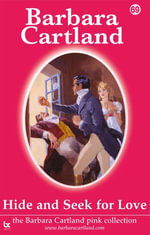 69 Hide and Seek for Love - Barbara Cartland