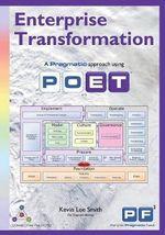 Enterprise Transformation - A Pragmatic Approach Using Poet