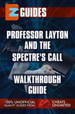 Professor Layton & the Last Spectre's Call : Walkthrough Guide - The Cheat Mistress
