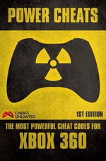PowerCheats-The most powerful cheat codes for XBOX 360-First Edition - CheatsUnlimited