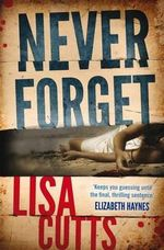 Never Forget : B-Format - Lisa Cutts