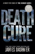 The Death Cure - James Dashner