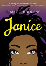 Janice : A Young Adult Novel - Goulbourne Jean