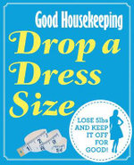Drop a Dress Size : Lose 5lbs and Keep it Off for Good! - Good Housekeeping Institute