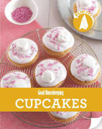 Cupcakes : The Stand-alone Flip It! Book for Fuss-free Cooking - Good Housekeeping Institute