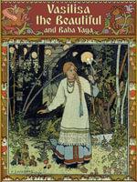 Vasilisa the Beautiful and Baba Yaga (Illustrated by Ivan Bilibin) - Alexander Afanasyev