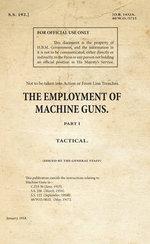 SS192 - The Employment of Machine Guns : Tactical Part 1 - War Office