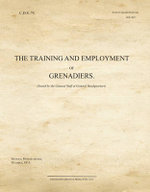 The Training and Employment of Grenadiers : CDS74 - War Office