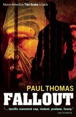 Fallout : Tito Ihaka - Thomas Paul